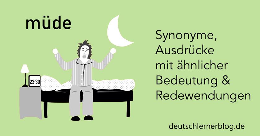 müde - andere Wörter für müde - Synonyme für müde - Bedeutung müde