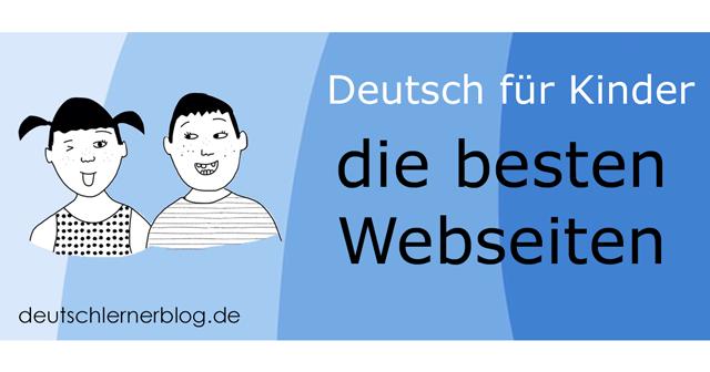 Deutsch für Kinder - Deutsch lernen Kinder - Kurs Deutsch Kinder