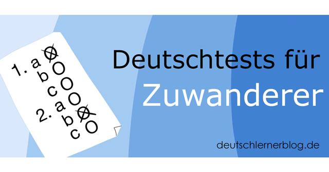 Deutschtest für Zuwanderer - Deutschtests für Zuwanderer - Deutsch für Zuwanderer - Deutschtest für Flüchtlinge - Deutsch lernen - Deutschprüfung - Integrationskurs