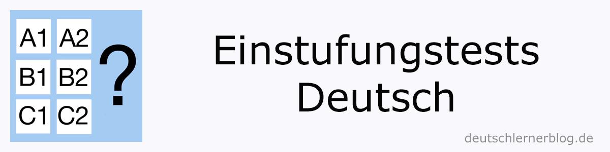 Einstufungstests Deutsch A1 bis C1