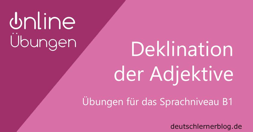 übungen Zur Adjektivdeklination Deutsch B1 Adjektivendungen