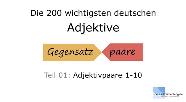 Adjektive - Deutsch Adjektive - deutsche Adjektive - Adjektive Deutsch - Adjektive Übungen - Wortschatz Deutsch - Adjektive Bilder