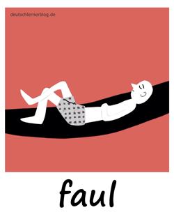 faul - Adjektive - Bilder - Wortschatz mit Bildern - Wortschatzbilder