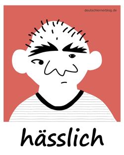 hässlich - Adjektive - Bilder - Wortschatz mit Bildern - Wortschatzbilder
