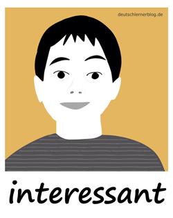 interessant - Adjektive - Bilder - Wortschatz mit Bildern - Wortschatzbilder