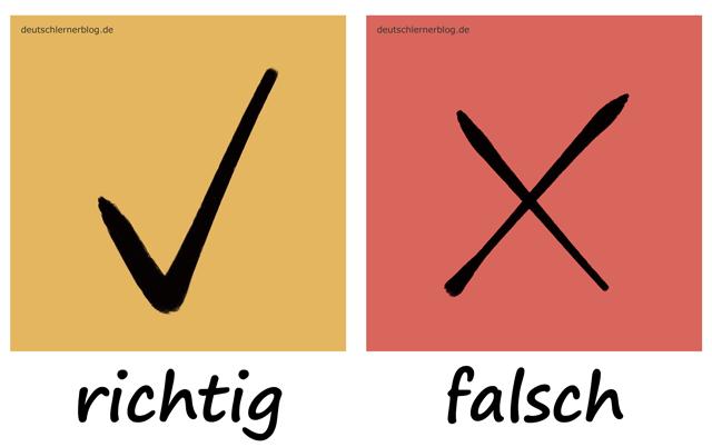 richtig - falsch - Adjektive - Deutsch Adjektive - deutsche Adjektive - Adjektive Deutsch - Adjektive Übungen - Adjektive Bilder