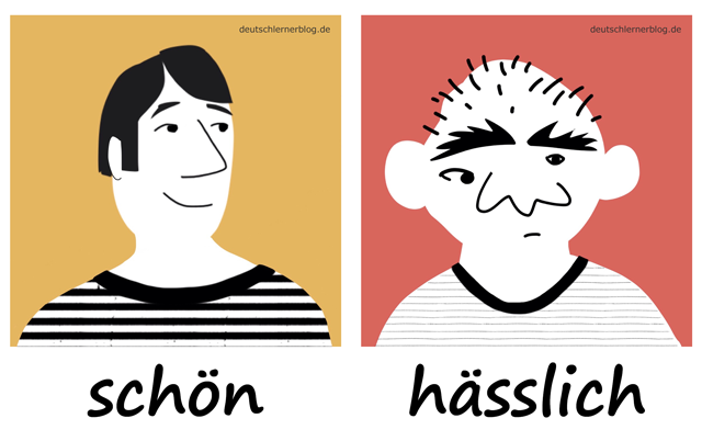 schön - hässlich - Adjektive - Deutsch Adjektive - deutsche Adjektive - Adjektive Deutsch - Adjektive Übungen - Adjektive Bilder