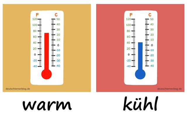 warm - kühlAdjektive - Deutsch Adjektive - deutsche Adjektive - Adjektive Deutsch - Adjektive Übungen - Wortschatz Deutsch - Adjektive Bilder - Adjektive mit Bildern