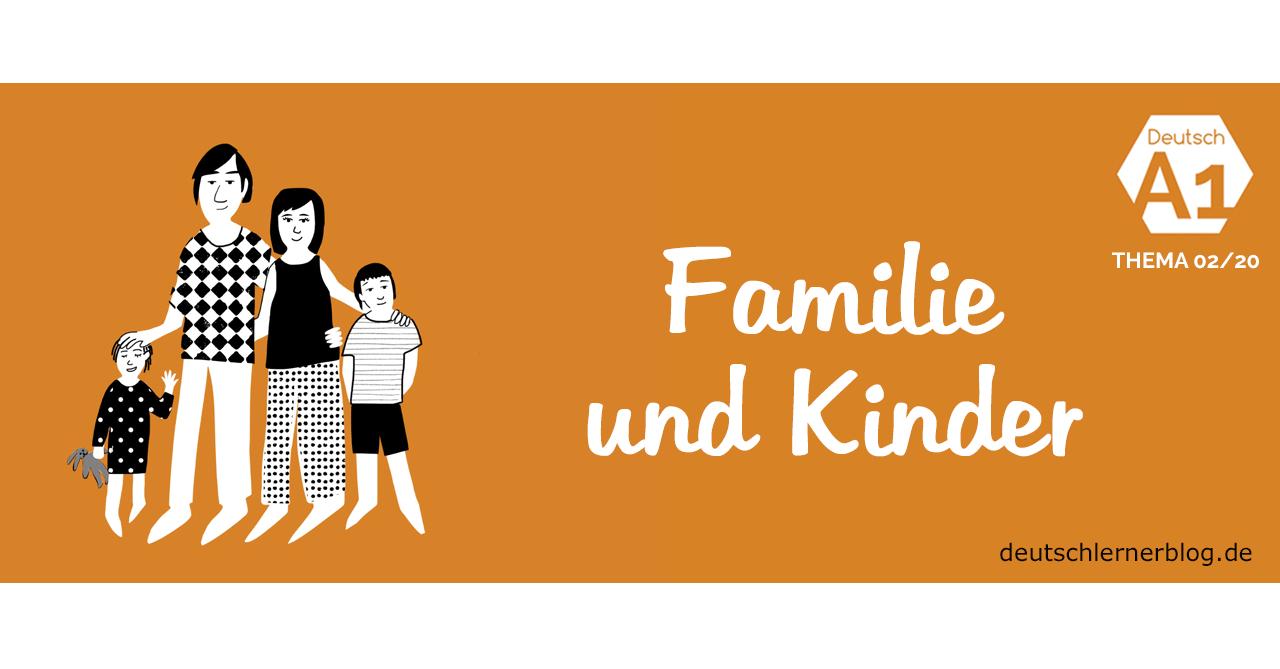 Wortschatzübung Deutsch lernen A1 - Thema - Familie und Kinder - Deutschkurs A1