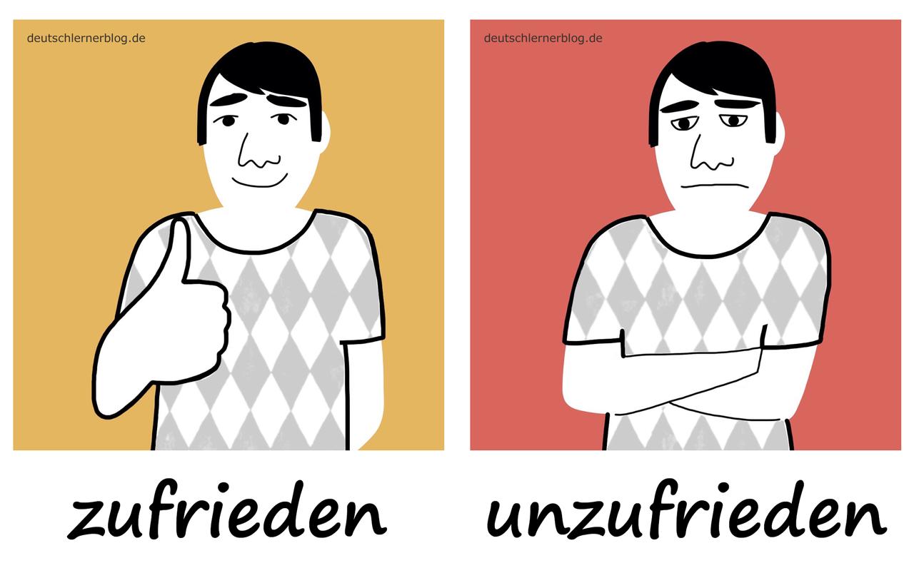 zufrieden - unzufrieden - Adjektive - Deutsch Adjektive - deutsche Adjektive - Adjektive Deutsch - Adjektive Übungen - Wortschatz Deutsch - Adjektive Bilder - Adjektive mit Bildern