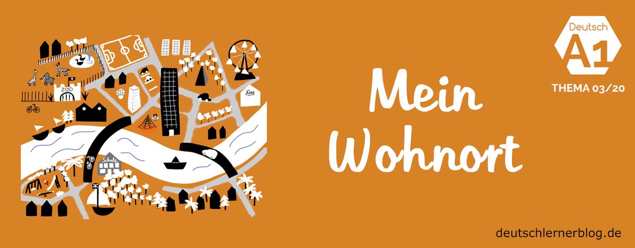 Wohnort - Deutsch Themen - Wortschatz Themen - thematischer Wortschatz - Wortschatz wohnen