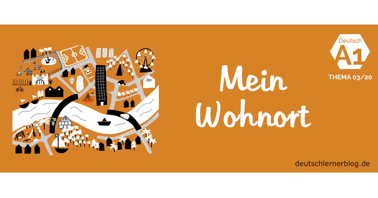 Online Übungen Deutsch lernen A1 - Thema - Wohnort - Stadt - Deutschkurs A1