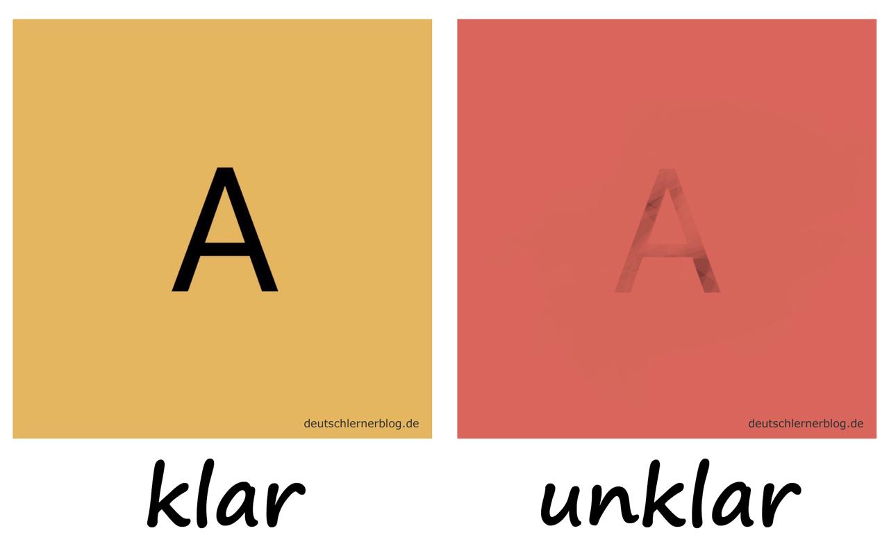 klar - unklar- Adjektive - Deutsch Adjektive - deutsche Adjektive - Adjektive Deutsch - Adjektive Übungen - Wortschatz Deutsch - Adjektive Bilder - Adjektive mit Bildern
