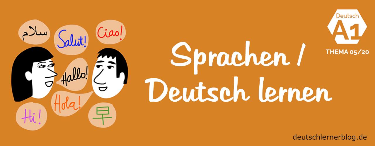 Deutsch lernen A1 - Thema - Sprachen - Deutsch lernen - Deutschkurs A1