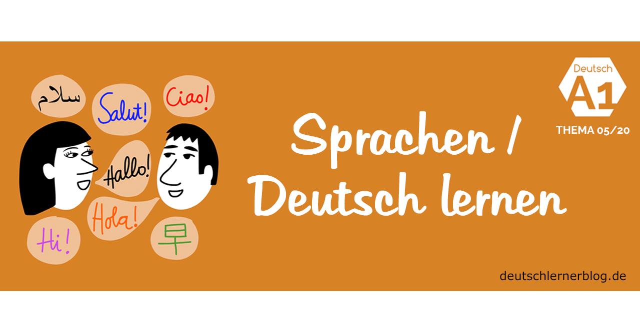 Deutsch lernen Übung A1 - Thema - Sprachen - Deutsch lernen - Deutschkurs A1
