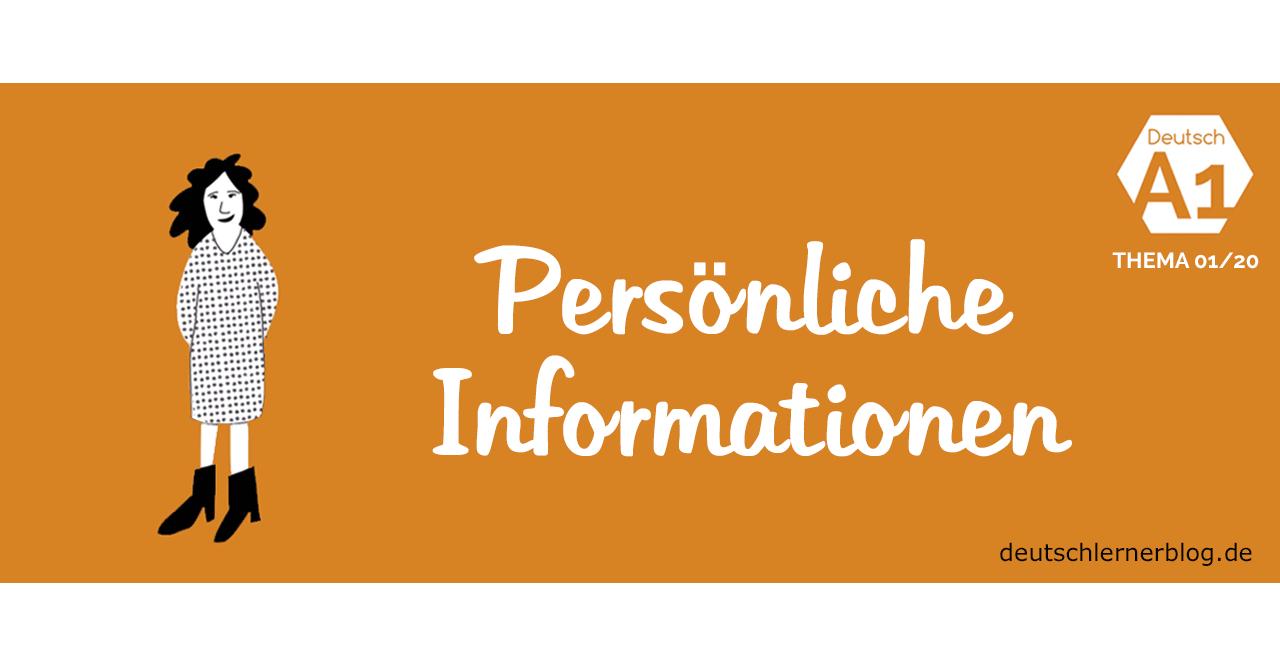 Deutsch lernen A1 - Thema: persönliche Informationen - Beispielsätze