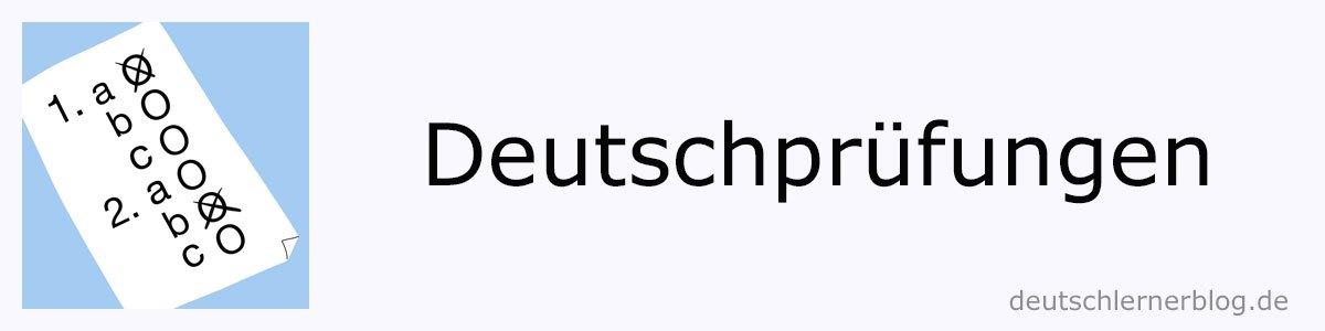 Deutschprüfungen - Modellprüfungen - Musterprüfungen