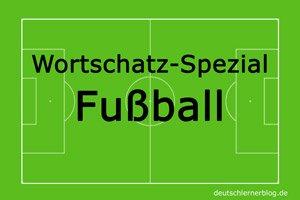 Wortschatz_Spezial_Fussball_deutschlernerblog_Bildergalerie