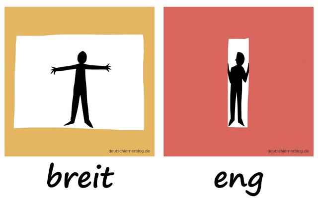 breit - eng- Adjektive - Deutsch Adjektive - deutsche Adjektive - Adjektive Deutsch - Adjektive Übungen - Wortschatz Deutsch Adjektive - Adjektive Bilder - Adjektive mit Bildern