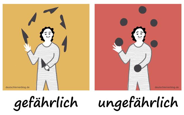 gefährlich - ungefährlich- Adjektive - Deutsch Adjektive - deutsche Adjektive - Adjektive Deutsch - Adjektive Übungen - Wortschatz Deutsch Adjektive - Adjektive Bilder - Adjektive mit Bildern