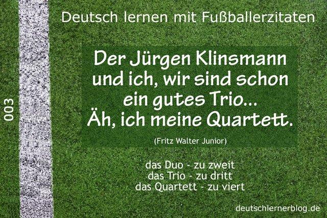 Deutsch_lernen_mit_Fußballerzitaten_003_Trio_Quartett_640x427_jpg_70