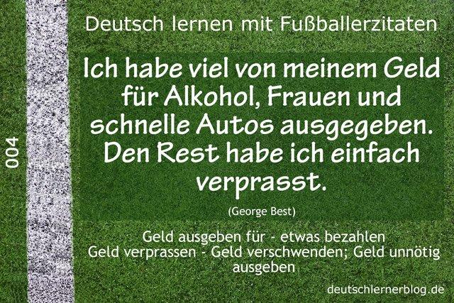Deutsch_lernen_mit_Fußballerzitaten_004_Geld_verprassen_640x427_70