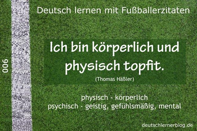 Deutsch_lernen_mit_Fußballerzitaten_006_körperlich_physisch_640x427_70