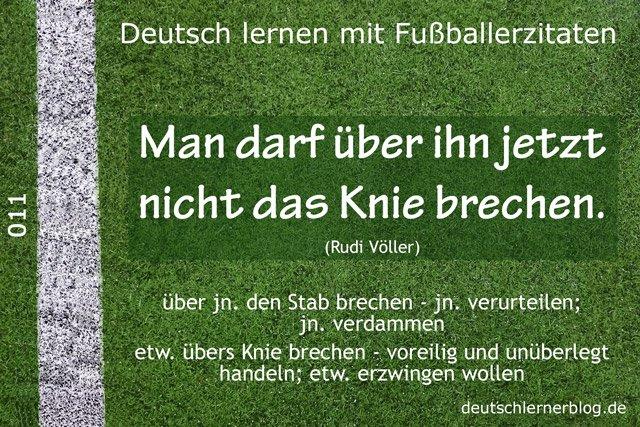 Deutsch_lernen_mit_Fußballerzitaten_011_Stab_übers_Knie_brechen_640x427_70