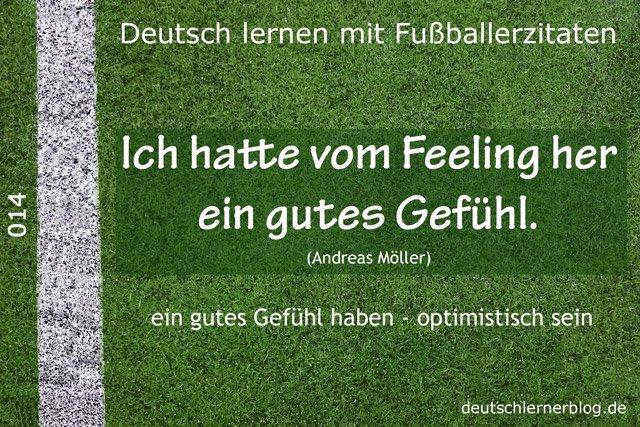 Deutsch_lernen_mit_Fußballerzitaten_014_Gutes_Gefühl_vom_Feeling_her_640x427_70