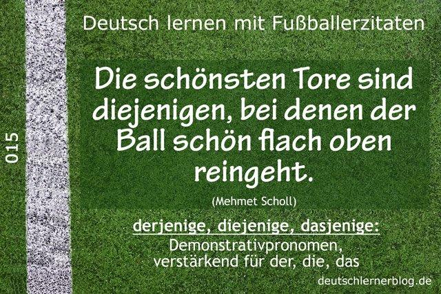 Deutsch_lernen_mit_Fußballerzitaten_015_schön_flach_oben_rein_640x427_70