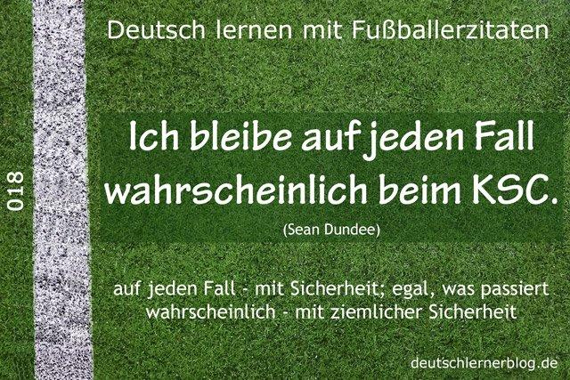 Deutsch_lernen_mit_Fußballerzitaten_018_auf_jeden_Fall_wahrscheinlich_640x427_70