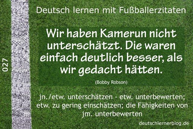 Deutsch_lernen_mit_Fußballerzitaten_027_nicht_unterschätzt_640x427_70