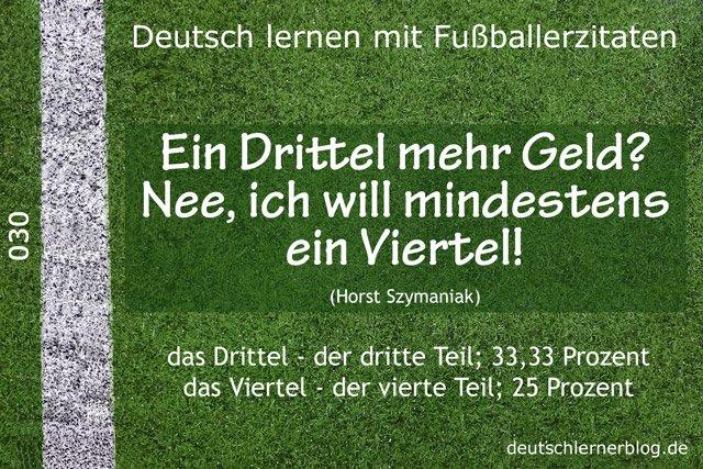 Deutsch_lernen_mit_Fußballerzitaten_030_Drittel_Viertel_640x427_70