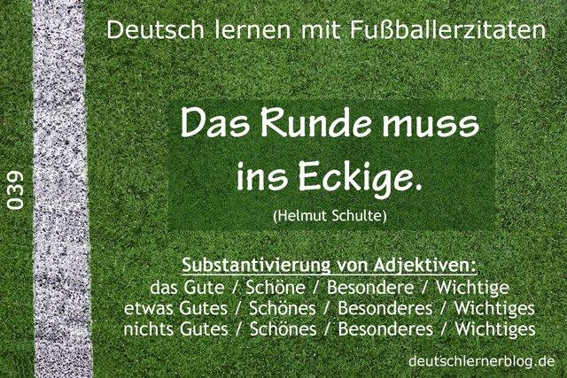Deutsch_lernen_mit_Fußballerzitaten_039_das_Runde_ins_Eckige_640x427_70