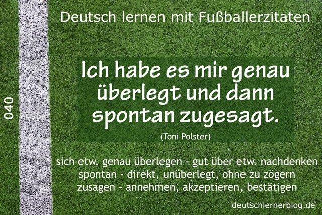 Deutsch_lernen_mit_Fußballerzitaten_040_genau_überlegt_spontan_zugesagt_640x427_70