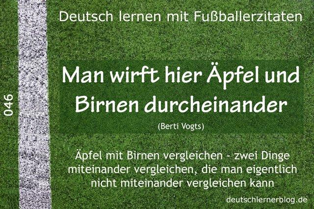 Deutsch_lernen_mit_Fußballerzitaten_046_Äpfel_und_Birnen_durcheinander_640x427_70