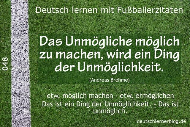 Deutsch_lernen_mit_Fußballerzitaten_048_das_Unmögliche_möglich_machen_640x427_70