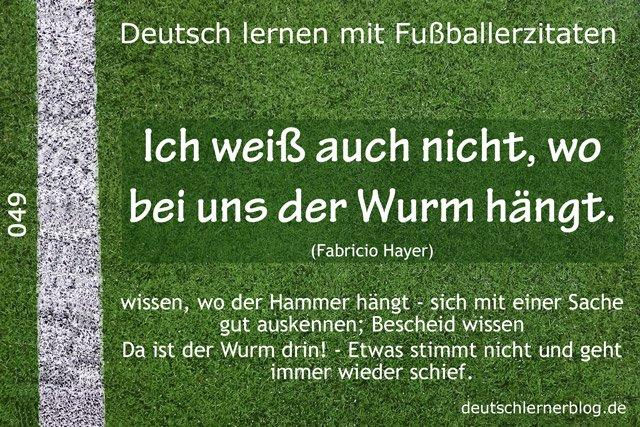 Deutsch_lernen_mit_Fußballerzitaten_049_wo_der_Wurm_hängt_640x427_70