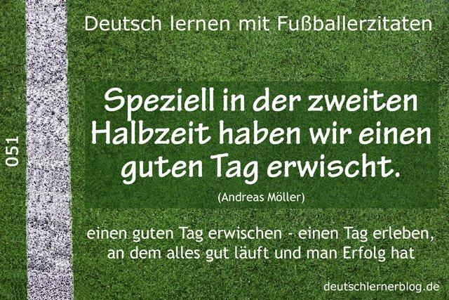 Deutsch_lernen_mit_Fußballerzitaten_051_in_der_zweiten_Halbzeit_guten_Tag_erwischt_640x427_70