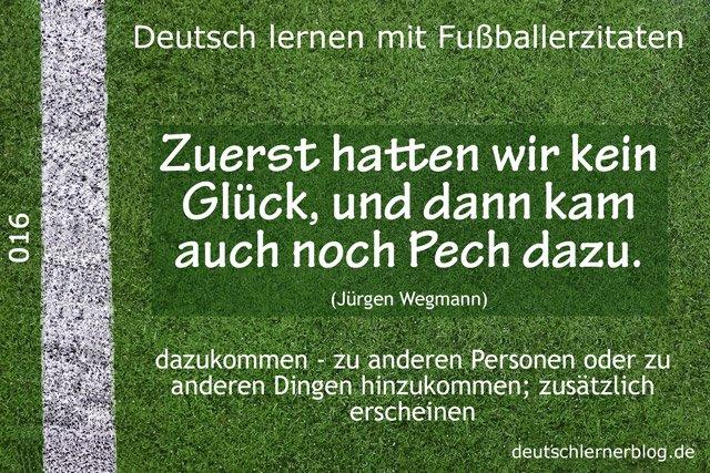 Deutsch_lernen_mit_Fußballerzitaten_016_kein_Glück_Pech_dazu_640x427_70