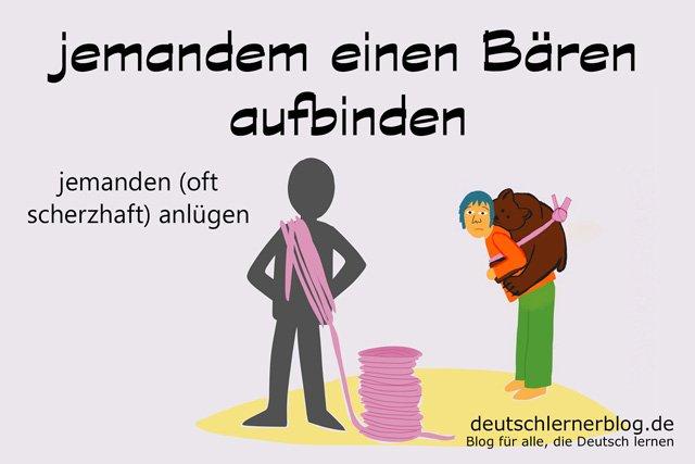 einen Bären aufbinden - deutsche Redewendungen - Deutsch lernen - Bärenaufbinder