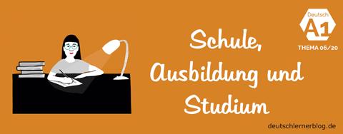 Thema 06/20: Schule, Ausbildung und Studium
