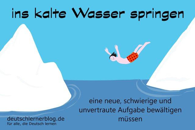 ins kalte Wasser springen - Deutsch lernen - ins kalte Wasser werfen