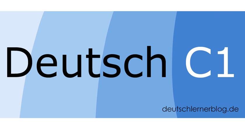Deutsch C1 - C1 Deutsch - Deutsch lernen C1 - Deutschkurs C1 - Learn German C1 - aprender aleman C1