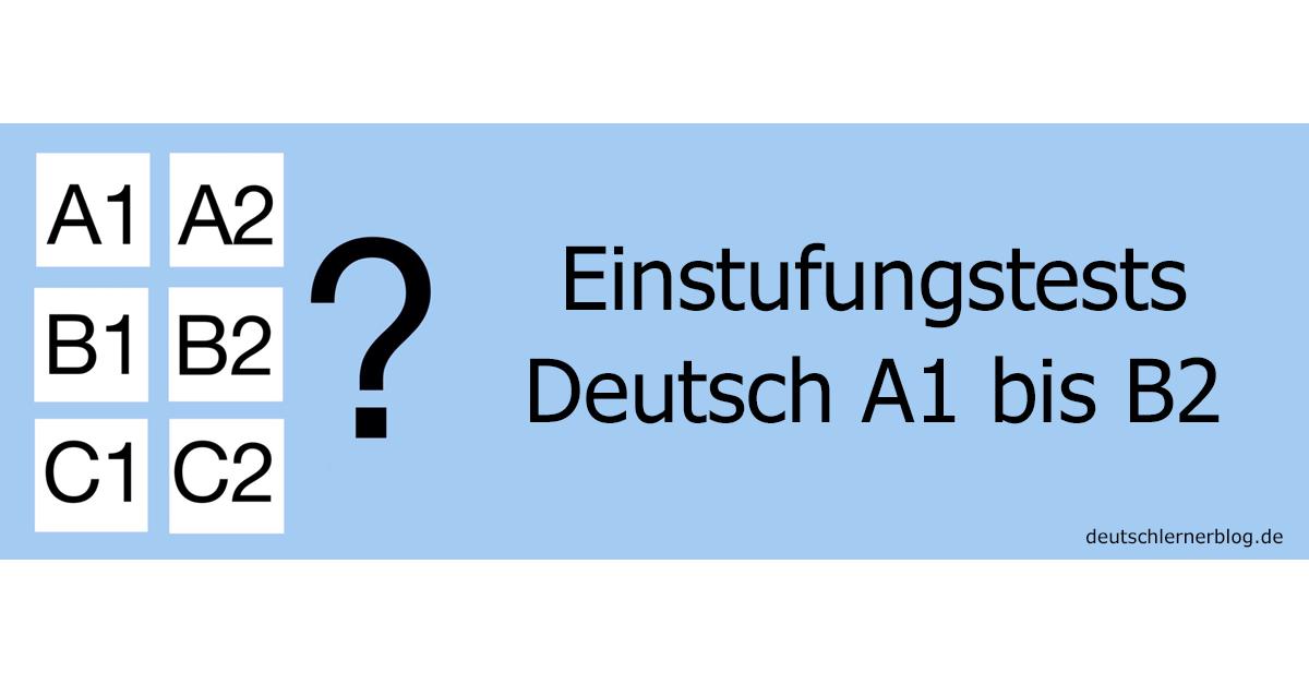 Deutschtests - Einstufungstests Deutsch - Deutschprüfungen