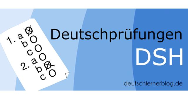 DSH Prüfung - Deutschtest - Deutschprüfung - Studieren in Deutschland - Uni Deutsch