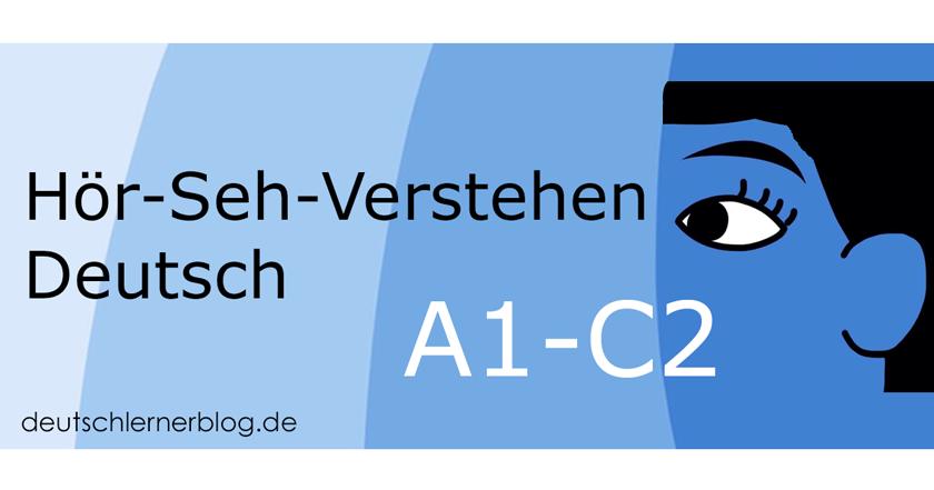 Filme auf Deutsch - Hör-Seh-Verstehen Deutsch - audiovisuelles Verstehen - Sehen Deutsch - Filme Deutsch - Videos zum Deutschlernen - Übungen Hör-Seh-Verstehen