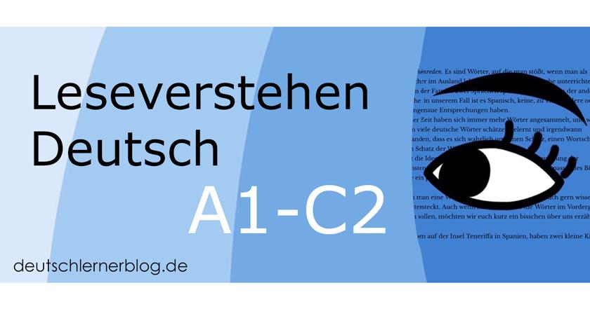 Leseverstehen Deutsch - Deutsch lernen - Leseverstehen Übungen - Lesetexte Deutsch - Lesen Deutsch - Lesen auf Deutsch