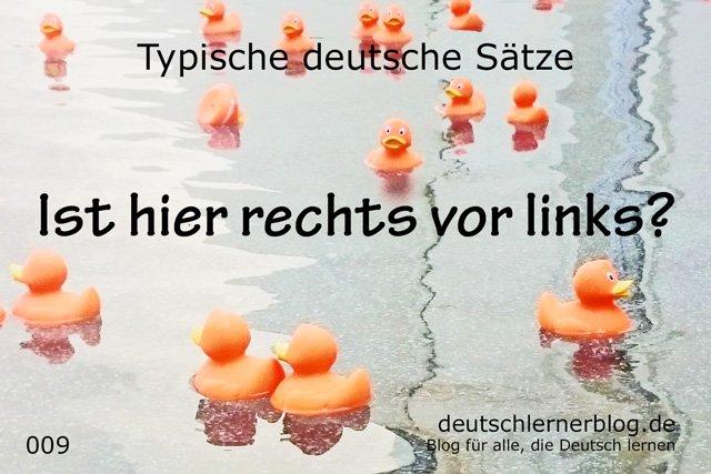 100 typische deutsche Sätze - Ist hier rechts vor links - wichtige deutsche Sätze - typische Sätze Deutsch - wichtige Sätze Deutsch - Deutsch lernen