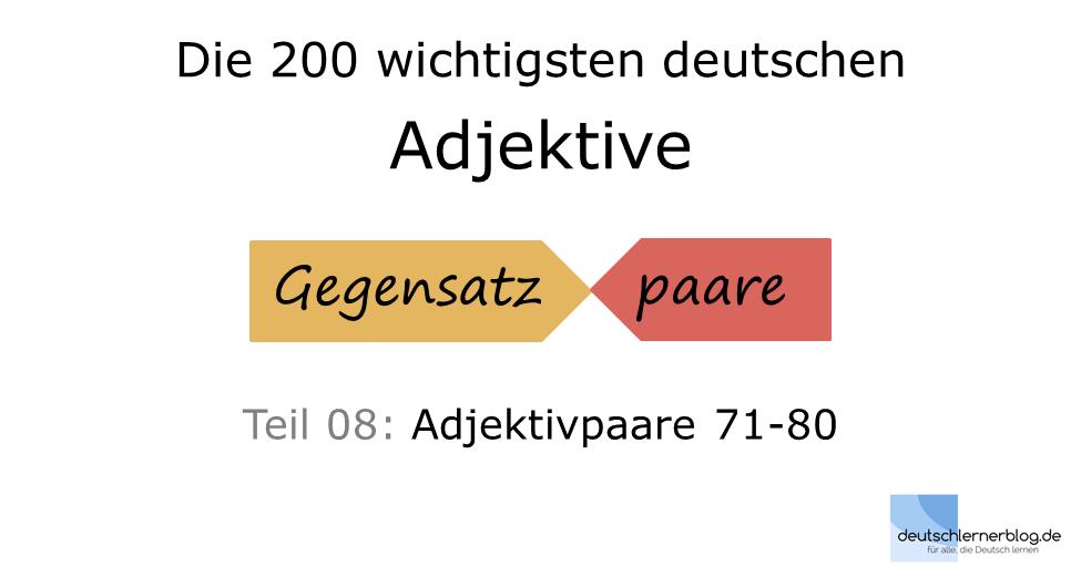 Bilderlexikon Adjektive - Wortschatzbilder - Adjektive Gegensatzpaare